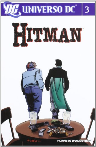 9788467453782: UNIVERSO DC:HITMAN Nº3