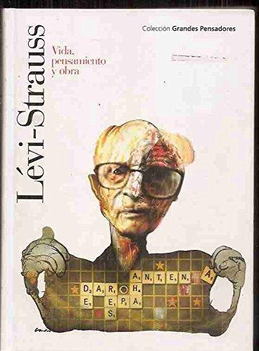 9788467454901: Lévi-Strauss: vida, obra y pensamiento