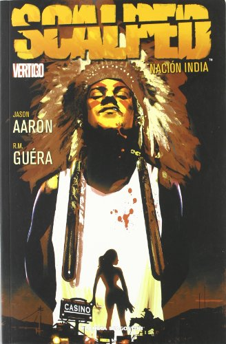 9788467459494: SCALPED Nº1: NACION INDIA (Vértigo)