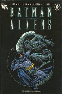 9788467461541: Batman Vs Aliens