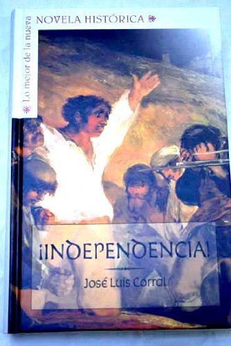 9788467462791: ¡Independencia!