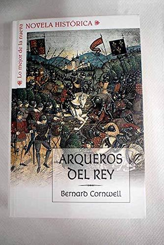9788467463491: Arqueros Del Rey