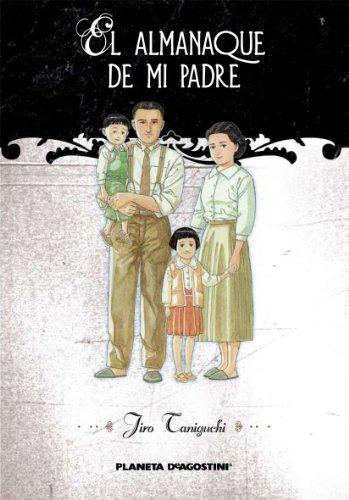 9788467465549: El almanaque de mi padre (Edición Integral) (BUDA)