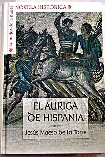 9788467466102: El Auriga De Hispania