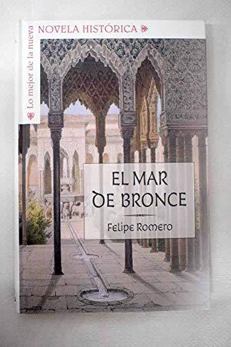 9788467469257: El Mar De Bronce