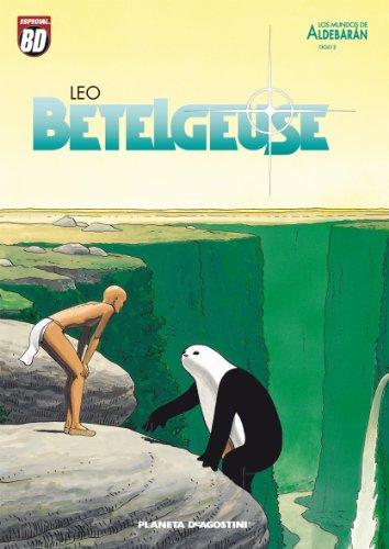 9788467469561: Los mundos de Aldebarán, Betelgeuse