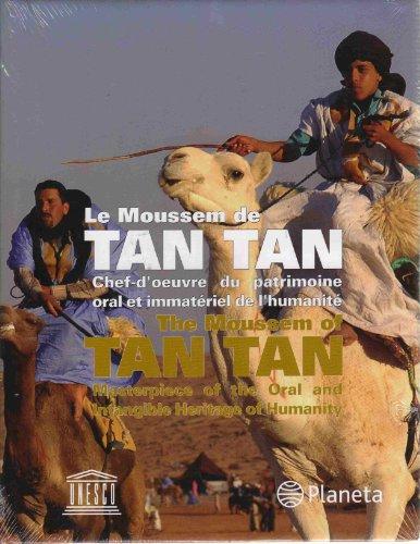 Le Moussem de Tan Tan / The Moussem of Tan Tan: Preface-Kitin Munoz Valcarcel