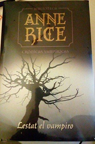 Crónicas vampíricas. Lestat el vampiro: Anne Rice