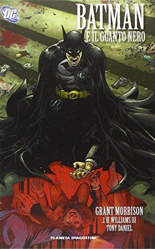 Batman e il guanto nero. Batman: 2