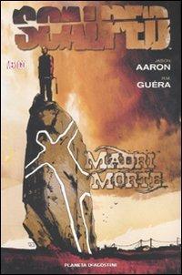 9788467480139: Scalped: Madri Morte (Scalped, #3)