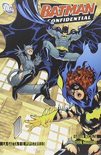 La gatta e il pipistrello. Batman confidencial: