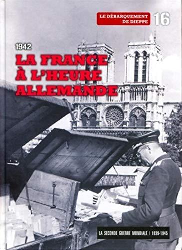 9788467485455: 1942 : la France à l'heure allemande