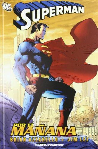 9788467490787: SUPERMAN POR EL MAÑANA (DC Cómics)