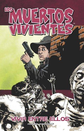 9788467495546: Los muertos vivientes nº 12: Vivir entre ellos (Los Muertos Vivientes serie)