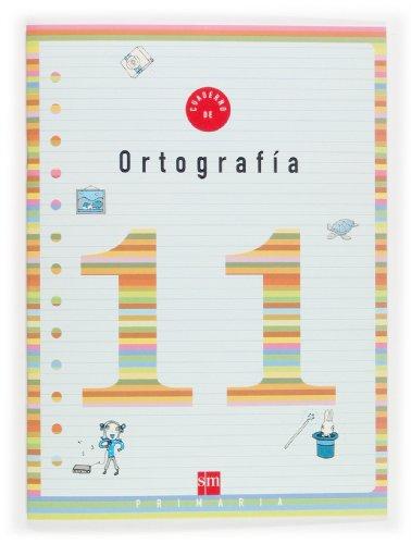 9788467500257: Cuaderno 11 de ortografía. 4 Primaria - 9788467500257