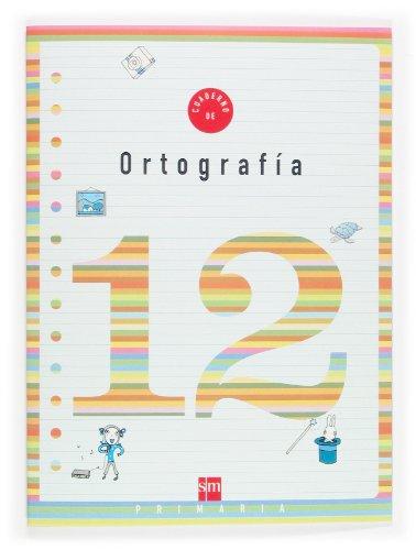 9788467500264: Ortografía, 4 Educación Primaria. Cuaderno 12