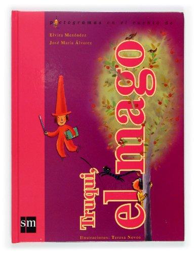 Truqui, El Mago / Truqui, the Magician (Pictogramas En El Cuento De / Pictograms in the ...