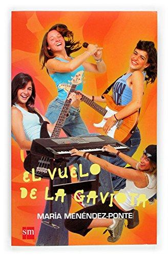 Vuelo de la gaviota, El.: Menéndez-Ponte, María: