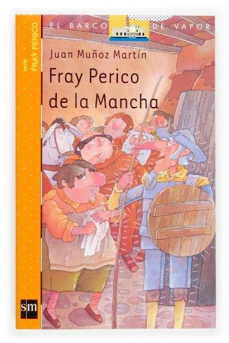 9788467503807: Fray Perico de la mancha/ Brother Perico Spot (Spanish Edition)