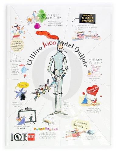 9788467503845: El libro loco del Quijote/ The Book Crazy about Quixote (Spanish Edition)