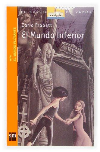 9788467504866: El Mundo Inferior/the Inferior World
