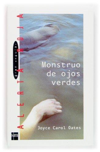 9788467505856: Monstruo De Ojos Verdes/the Green Eye Monsters (Gran Angular) (Spanish Edition)