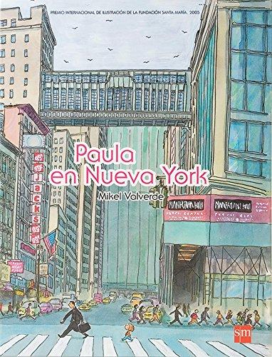 9788467506075: Paula en Nueva York/ Paula in New York (Spanish Edition)