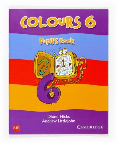 9788467506518: Colours 6. Pupili´sBook