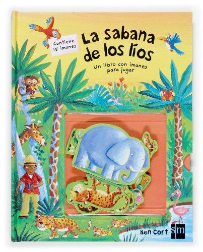 9788467506891: La sabana de los líos (Mis libros magneticos)