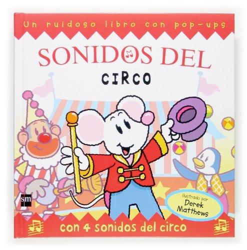 9788467507119: Sonidos del circo (Sonidos divertidos)