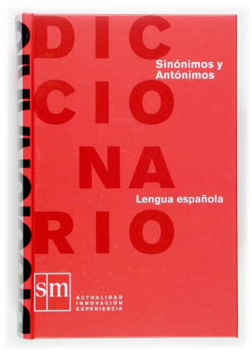 9788467507614: Diccionario de sinonimos y antonimos/ Dictionary of Synonyms and Antonyms (Spanish Edition)