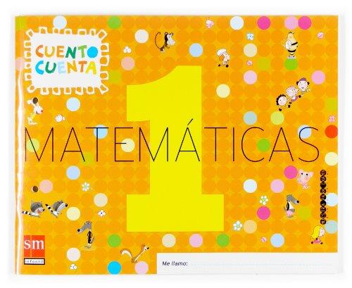 9788467507720: Matemáticas, Cuento cuenta 1. Educación Infantil