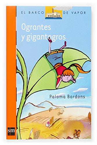 9788467507782: Ograntes y Gigantogros (Barco de Vapor Naranja)