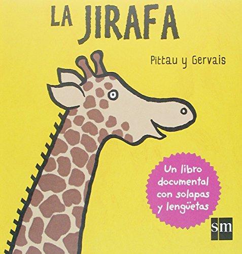 9788467507812: La jirafa (Para aprender más sobre)