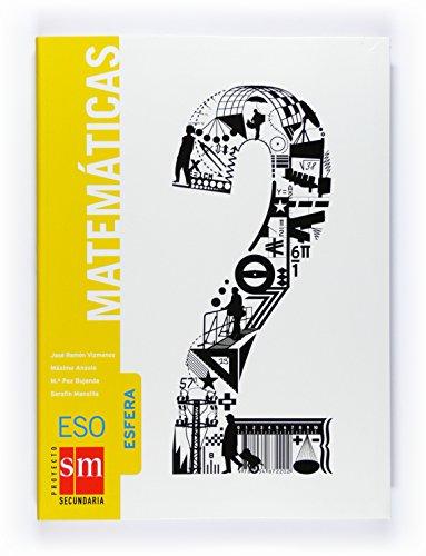 Matemáticas, Esfera. 2 ESO: Mansilla Romo, Serafín; Bujanda Jauregui, Mª Paz; Vizmanos ...