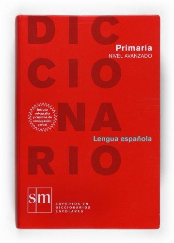 Diccionario avanzado. Primaria - 9788467508291: Varios Autores