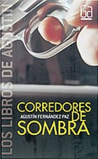 9788467508796: Corredores de sombra (Los libros de...)