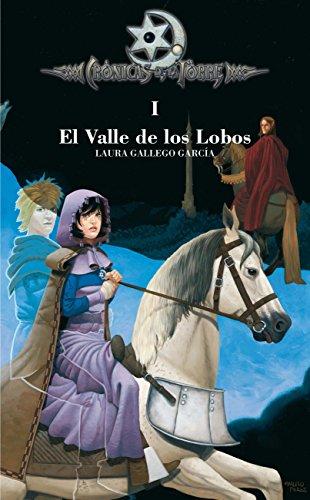 9788467508895: El valle de los lobos (Cronicas de la Torre) (Cronicas de la torre/ Chronicles of the Tower) (Spanish Edition)