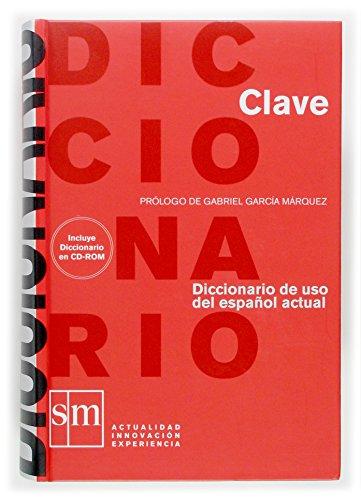 9788467509205: Diccionario Clave: diccionario de uso del español actual