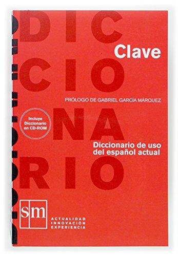 9788467509212: Diccionario Clave: Diccionario de uso del español actual