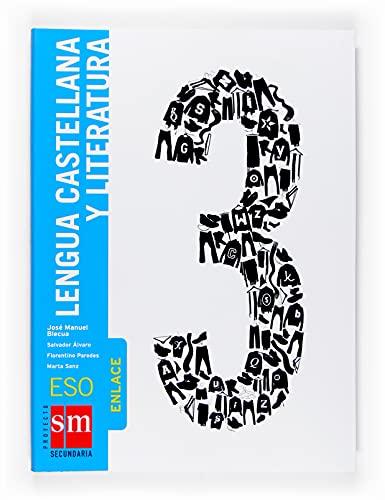 9788467509267: Lengua castellana y literatura. Enlace. 3 ESO - 9788467509267