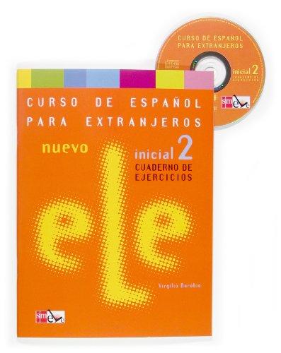 9788467509434: Nuevo ELE Inicial 2. Cuaderno de ejercicios (Spanish Edition)