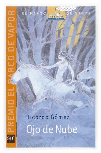 9788467510263: Ojo de nube (El Barco De Vapor-naranja) (Spanish Edition)
