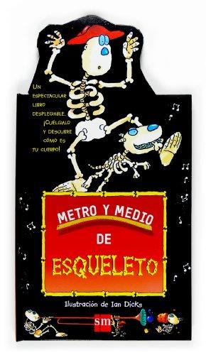 9788467510447: Metro y medio de esqueleto
