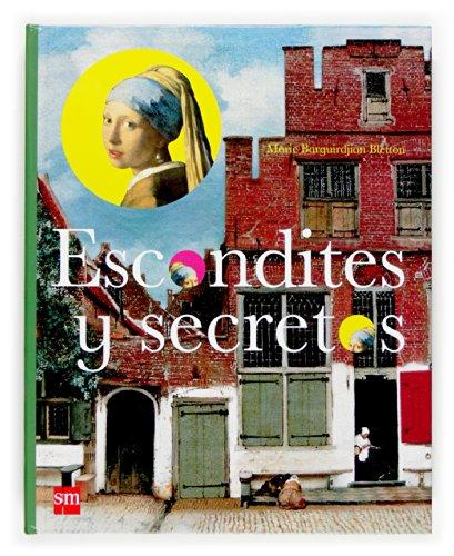 9788467510942: Escondites Y Secretos/ Hiding Places and Secrets (Pasearte) (Spanish Edition)