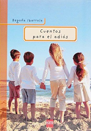 9788467511529: Cuentos para el adiós (Padres y maestros)