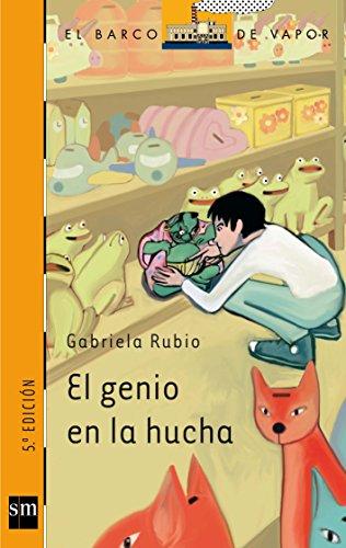 El Genio En LA Hucha (Paperback): Gabriela Rubio Marquez