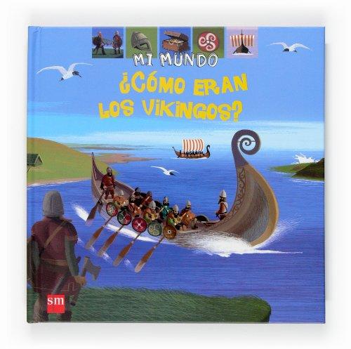 9788467512960: ¿Cómo eran los vikingos? (Mi mundo)