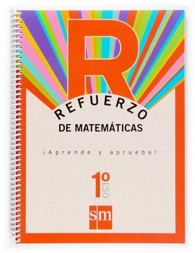 9788467513684: Refuerzo de matemáticas. ¡Aprende y aprueba! 1º ESO.