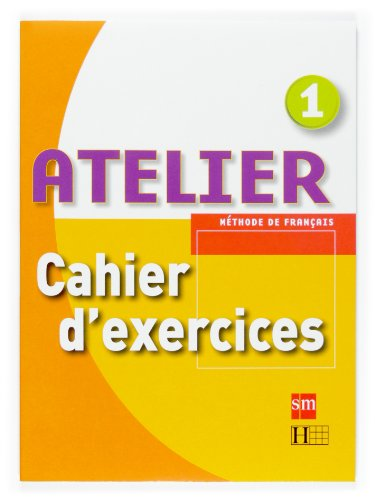 9788467513875: Atelier - Cahier d exercices - 1 ESO